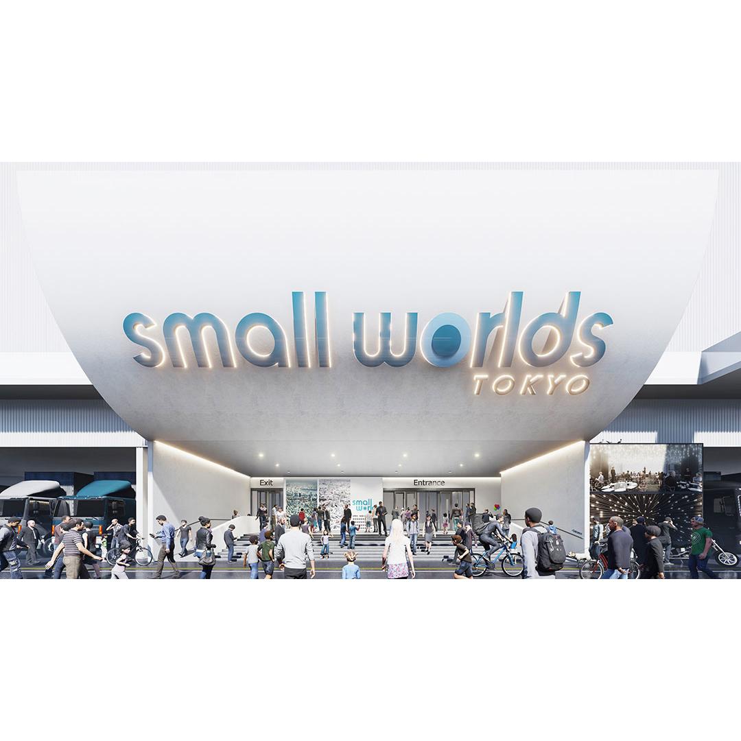 SMALL WORLDS TOKYO(スモール ワールズ トーキョー)